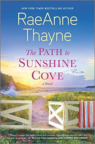 The Path to Sunshine Cove: A Novel by [RaeAnne Thayne]