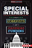Special Interests: From Lobbyists to Campaign Funding (Inside Elections)