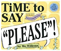 """Time to Say """"Please""""! (with game board)"""