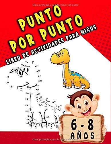 Punto por Punto (Libro de actividades para niños) 6-8 años: Libro de actividades para niños/Unir puntos numeros niños,/Para Niños y Niñas/100 páginas.