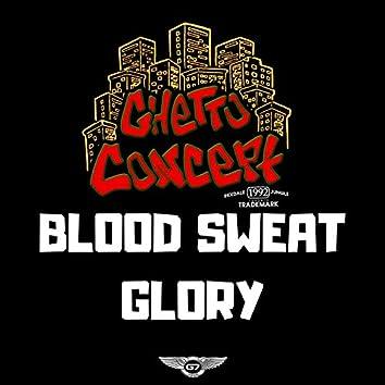Blood, Sweat, Glory