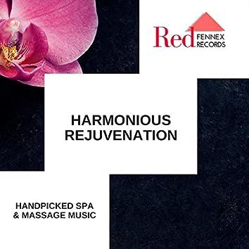 Harmonious Rejuvenation - Handpicked Spa & Massage Music