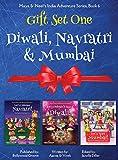GIFT SET ONE (Diwali, Navratri, Mumbai): Maya & Neel's India Adventure Series