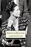 La Plenitud de la Vida (Contemporanea (Debolsillo)) (Spanish Edition) by Simone de Beauvoir (2006-08-01)