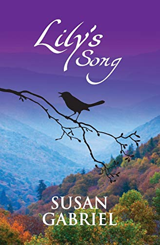 Lily's Song: Southern Historical Fiction (Wildflower Trilogy Book 2)