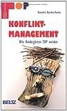 TOP - Team und Organisationsentwicklung praktisch: Konfliktmanagement - Roswitha Burchat-Harms