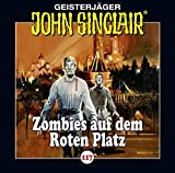 John Sinclair: Folge 117: Zombies auf dem Roten Platz