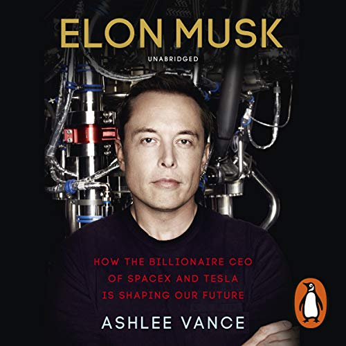 Elon Musk                   Written by:                                                                                                                                 Ashlee Vance                               Narrated by:                                                                                                                                 Fred Sanders                      Length: 13 hrs and 23 mins     293 ratings     Overall 4.7
