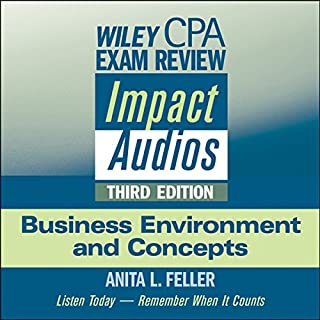 Wiley CPA Exam Review Impact Audios     Business Environment and Concepts, 3rd Edition              By:                                                                                                                                 Anita L. Feller                               Narrated by:                                                                                                                                 Anita L. Feller                      Length: 5 hrs and 49 mins     37 ratings     Overall 4.2