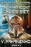 The Karmadont Chess Set (The Way of the Shaman: Book #5) LitRPG series (English Edition)