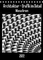 Architektur - Grafik im Detail Monochrom (Tischkalender 2022 DIN A5 hoch): Moderne Architektur grafisch im Detail festgehalten. (Monatskalender, 14 Seiten )