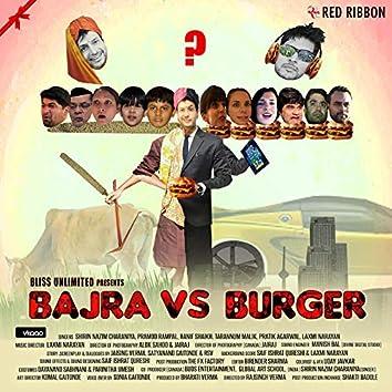 Bajra vs Burger