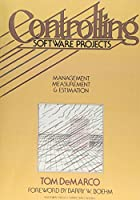 Controlling Software Projects: Management, Measurement, and Estimates (Yourdon Press)