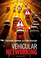 Vehicular Networking by Christoph Sommer Falko Dressler(2015-01-12)