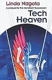 Tech-Heaven: a prequel to The Nanotech Succession