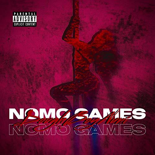 NoMo Games [Explicit]