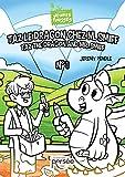 Taz le Dragon Chez M. Smiff (Jeunes pousses)