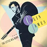 Colin James & the Little Big B - olin James