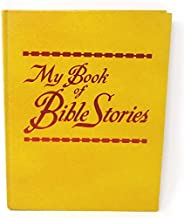 My Book of Bible Stories by Watchtower Bible and Tract Society (1978-05-03)