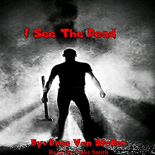 I See The Dead audiobook cover art
