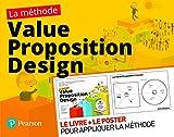 La méthode Value Proposition Design - Le livre + le poster pour appliquer la méthode