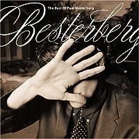 Besterberg: Best of Paul Westerberg by PAUL WESTERBERG (2005-05-17)
