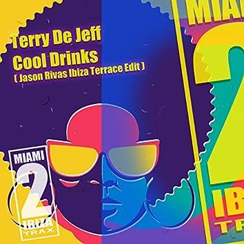 Cool Drinks (Jason Rivas Ibiza Terrace Edit)