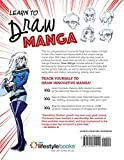 Draw Manga: Step-by-Steps, Character Construction, and Projects from the Masters (IMM Lifestyle Books) 140 Photos, 10 Projects, & 13 Tutorials for Eyes, Hair, Clothing, Accessories, Lighting, & Color