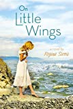 Image of On Little Wings