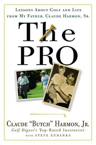The Pro: Lessons From My Father About Golf And Life (English Edition)
