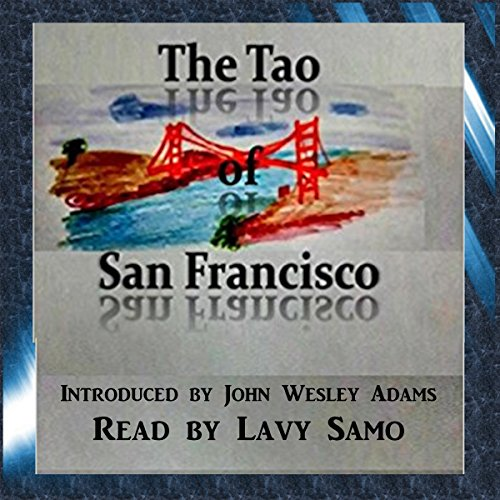 The Tao of San Francisco audiobook cover art