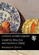 Diabetes. Mellitus and Insipidus. [1889]