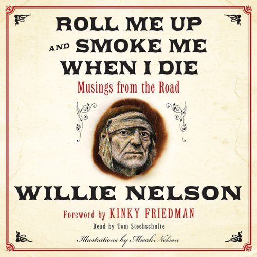 Roll Me Up and Smoke Me When I Die cover art