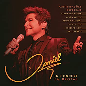 Daniel In Concert - Em Brotas (Live)