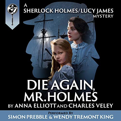 Die Again, Mr. Holmes audiobook cover art