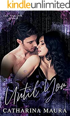 Until You: A Brother's Best Friend Standalone (Off-Limits)