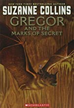 Gregor And The Marks Of Secret (Underland Chronicles, Book 4) by Collins, Suzanne (2007) Paperback