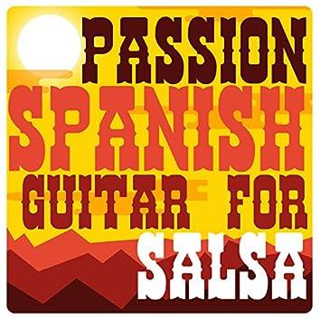 Passion: Spanish Guitar for Salsa