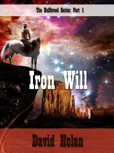 The Halfbreed: Iron Will (English Edition)
