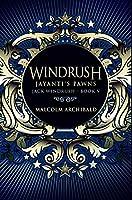 Windrush - Jayanti's Pawns: Premium Hardcover Edition