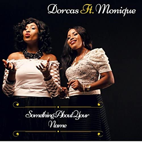 Dorcas feat. Monique