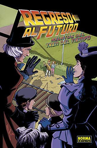 Regreso Al Futuro 7. relatos Del tren del Tiempo