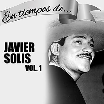 En Tiempos de Javier Solis, Vol. 1