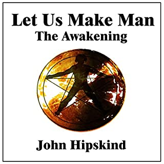 Let Us Make Man: The Awakening audiobook cover art