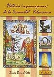 Història (en primera persona) de la Comunitat Valenciana