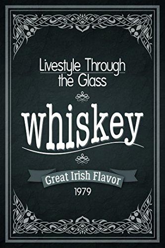 Schatzmix blikken bord Lifestyle Through The Glass whisky whiskey 1979 metalen bord wanddecoratie 20x30 tin sign