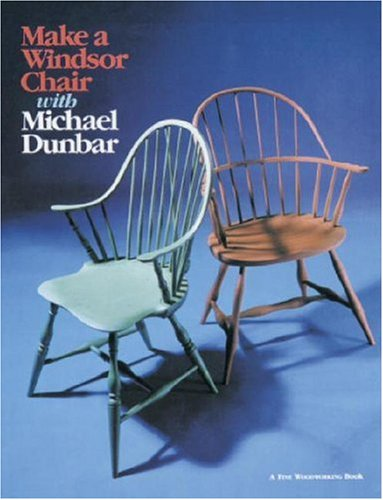 Price comparison product image Make a Windsor Chair (A Fine Woodworking Book)