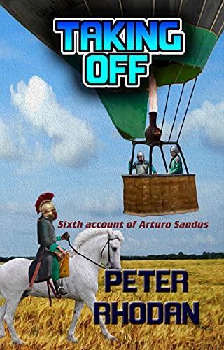 Taking Off (Arturo Sandus Book 6)