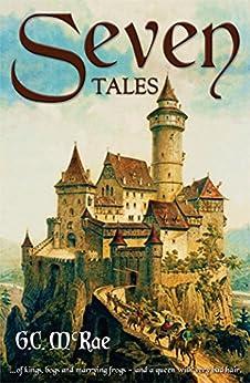 Seven Tales by [G.C. McRae]