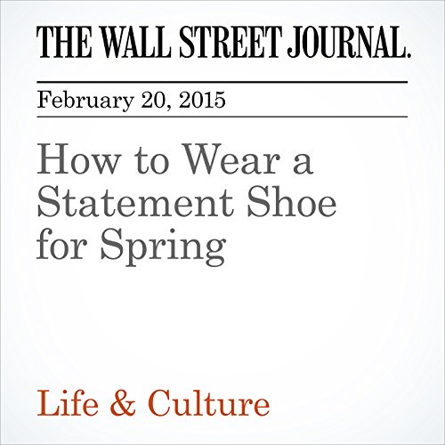 How to Wear a Statement Shoe for Spring audiobook cover art